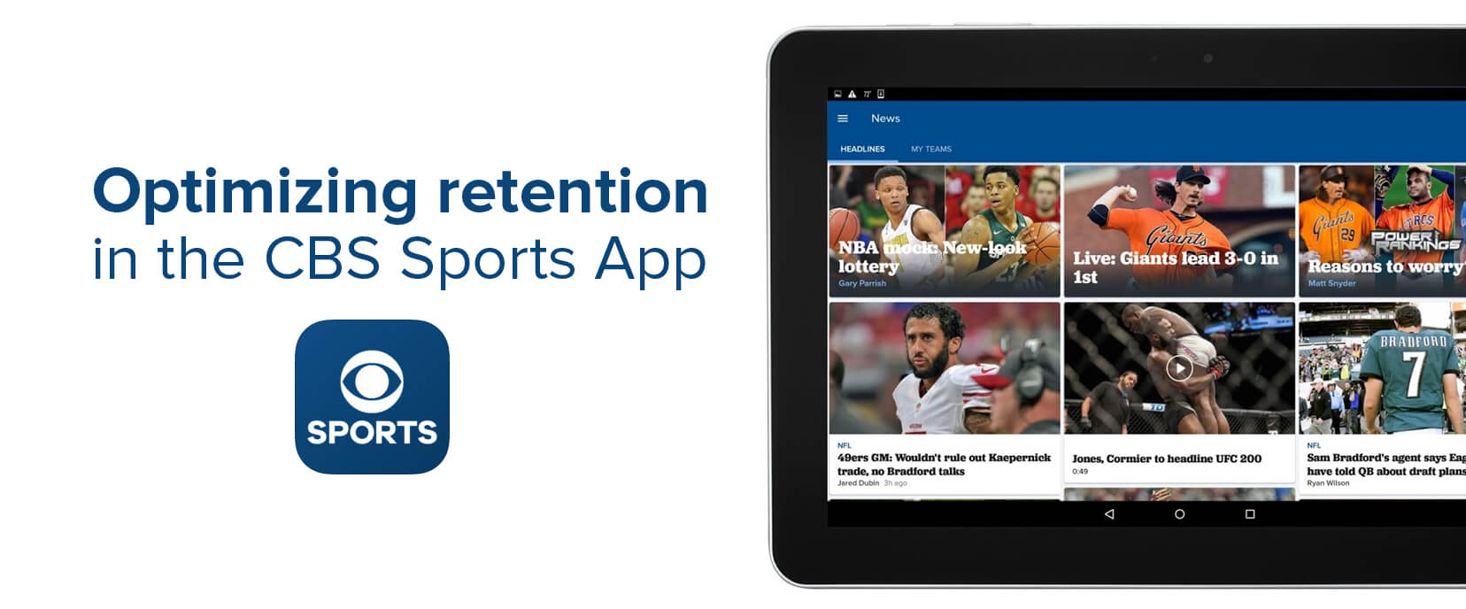 How we optimize UA channels to increase user retention in the CBS Sports app