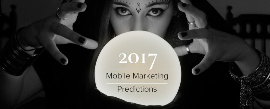 mobile marketing predictions