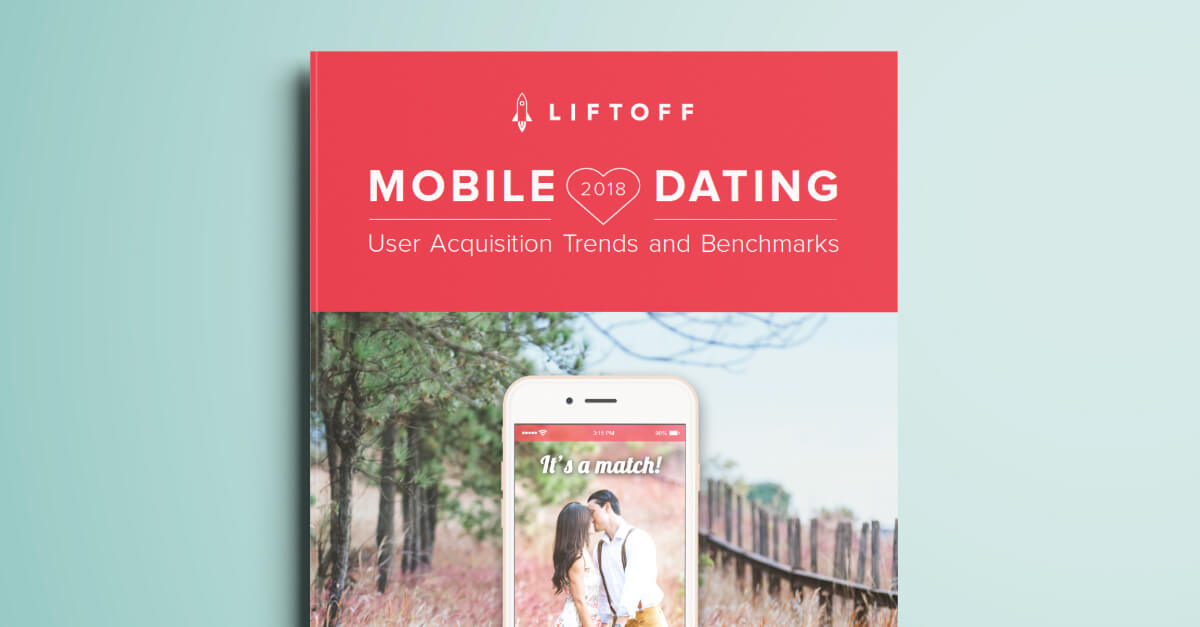 NEW! 2018 Mobile Dating Apps Report