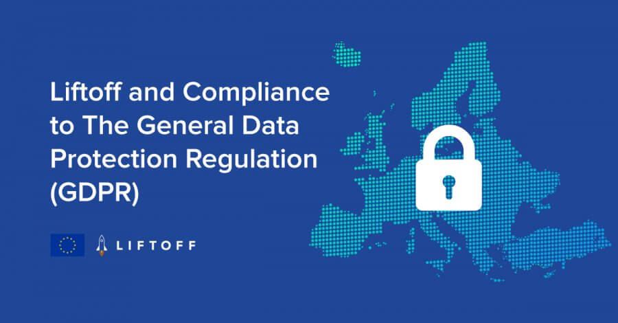Liftoff and GDPR