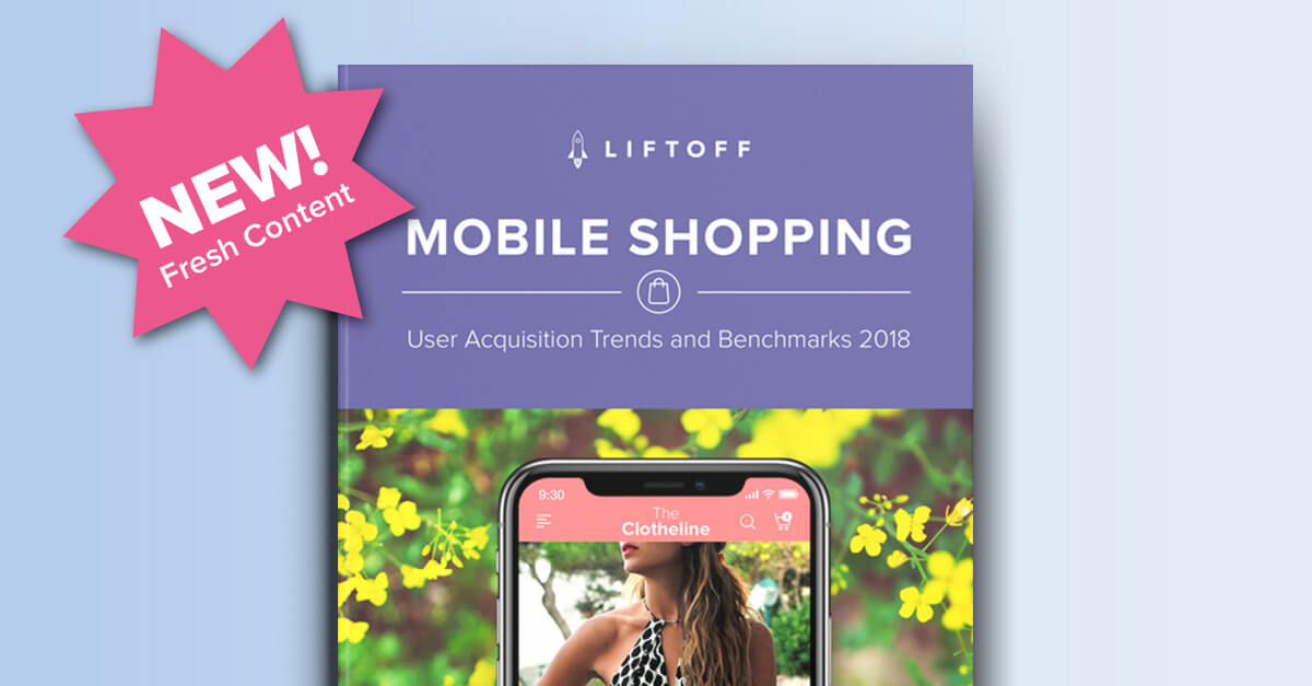 NEW! 2018 Mobile Shopping Apps Report