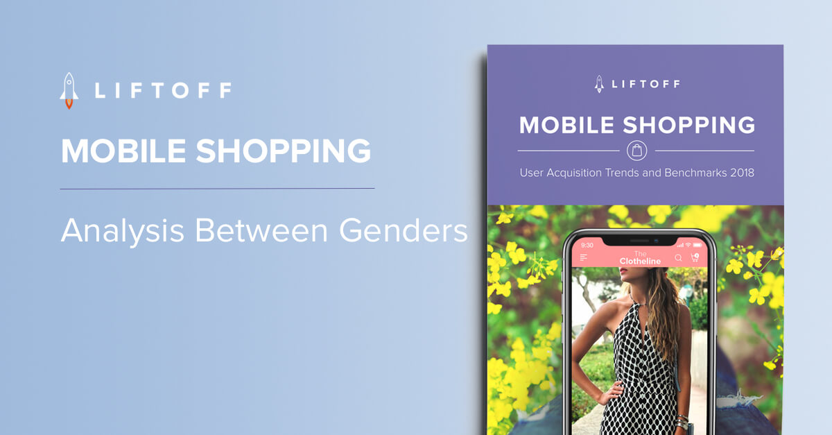 2018 Mobile Shopping Apps Report Analysis: Engagement by Gender