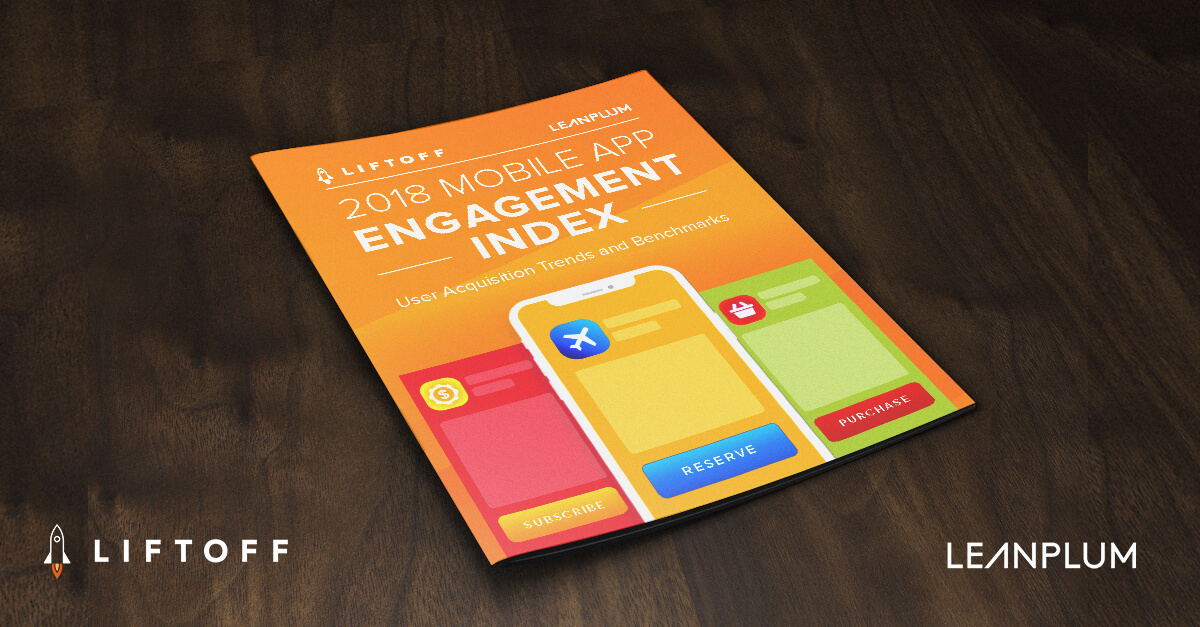 NEW! 2018 Mobile App Engagement Index