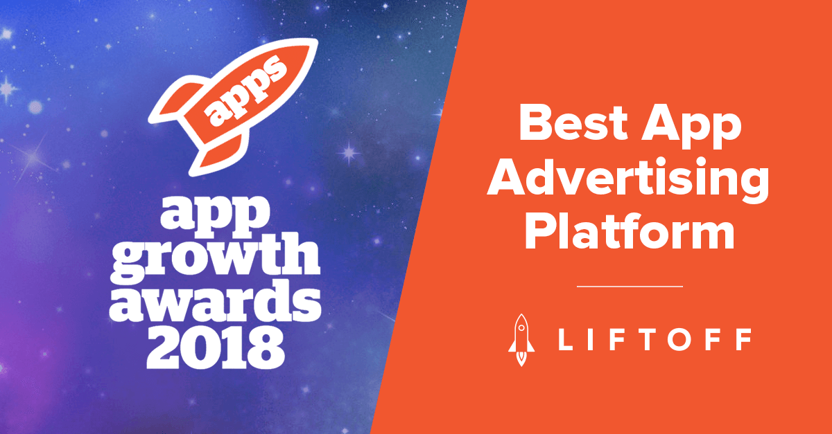 """Liftoff Wins """"Best App Advertising Platform"""" Award"""