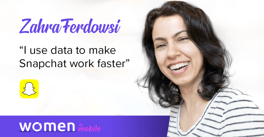Women in Mobile: Zahra Ferdowsi