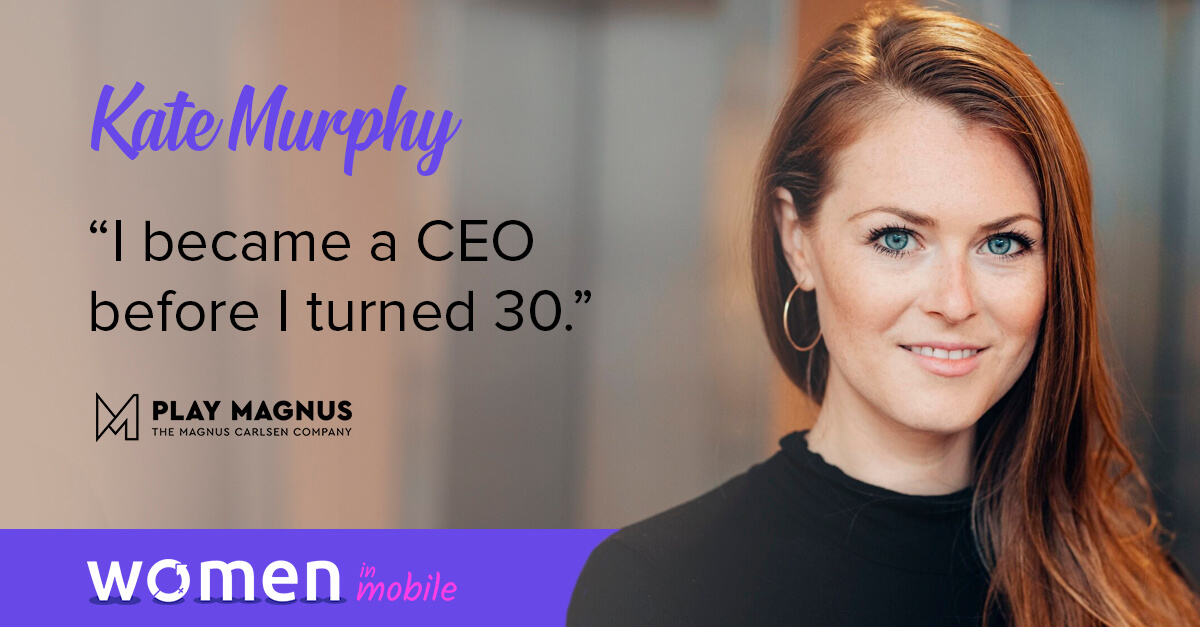 Women in Mobile: Career Lessons from Kate Murphy @ Play Magnus