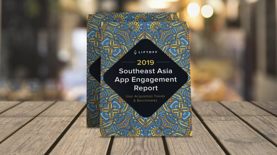 Liftoff SE Asia Report