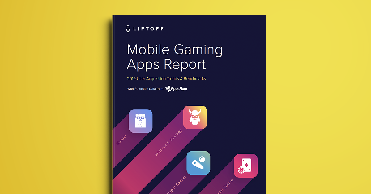NEW! 2019 Mobile Gaming Apps Report