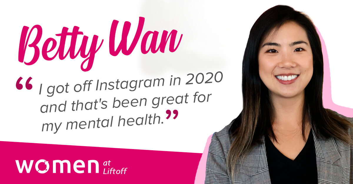 Women at Liftoff: Betty Wan, Business Development