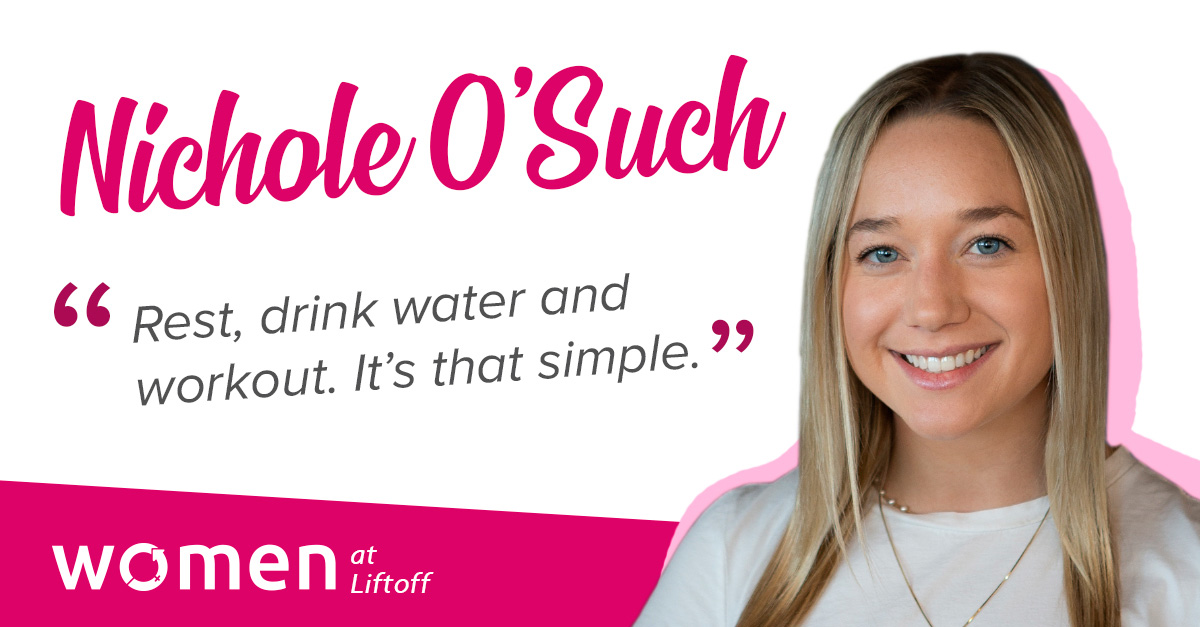 Women at Liftoff: Nichole O'Such, Senior Account Executive