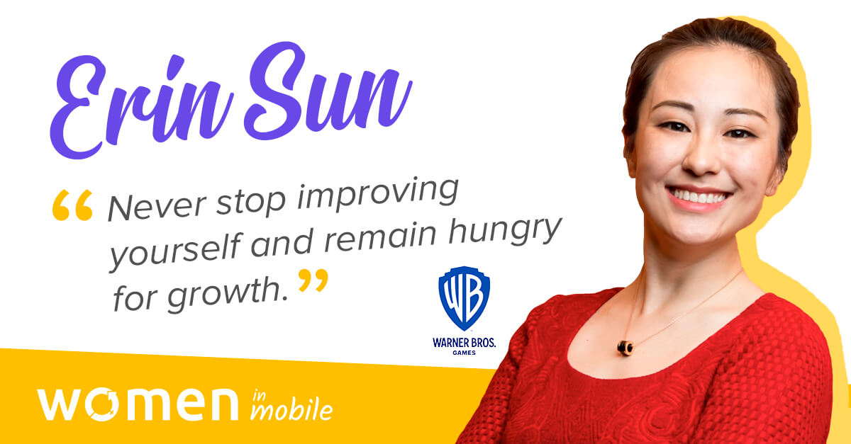 Women in Mobile: Bosses of the Industry – Erin Sun @ WB Games