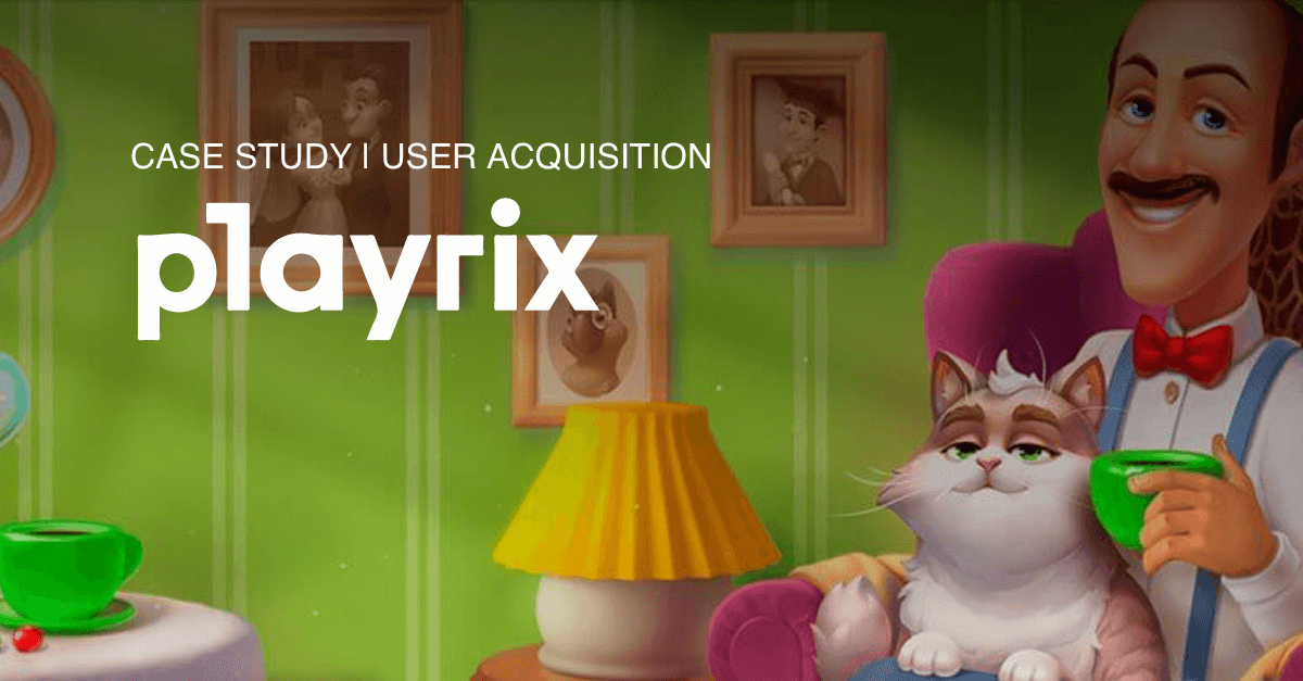 Playrix runs non-personalized UA campaign with Liftoff, CPAs decrease