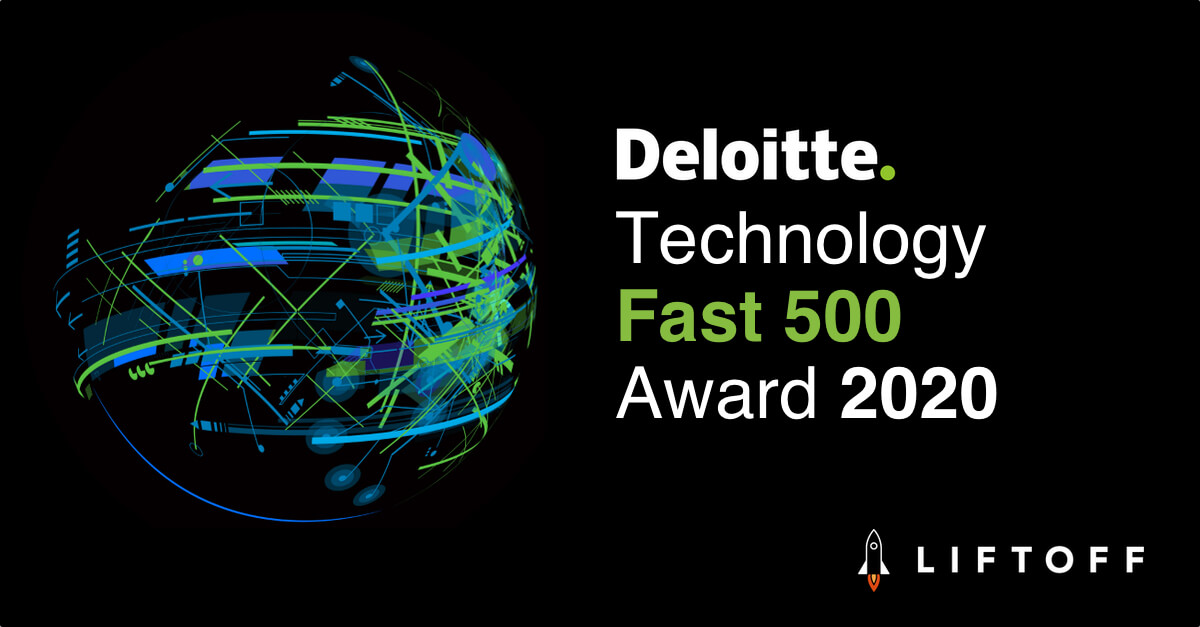 Liftoff Ranked 259th Fastest Growing Company in North America on Deloitte's 2020 Technology Fast 500™